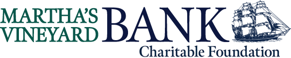 Martha's Vineyard Bank Charitable Founation